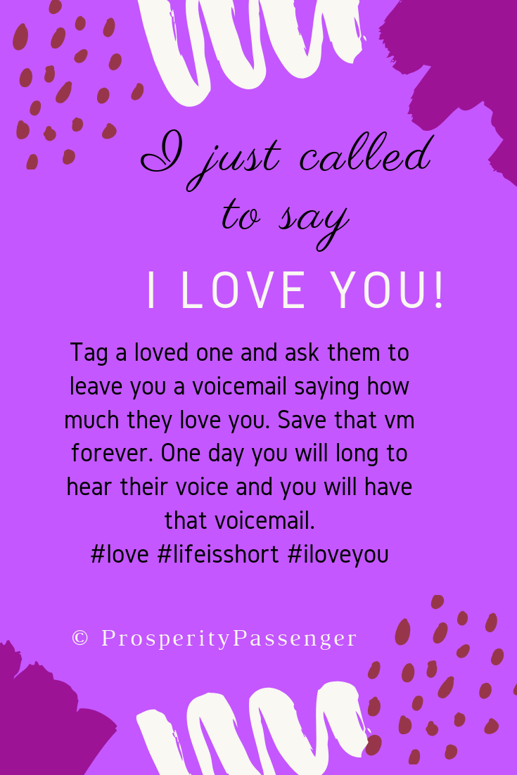 Purple poster that says I just called to say I love you