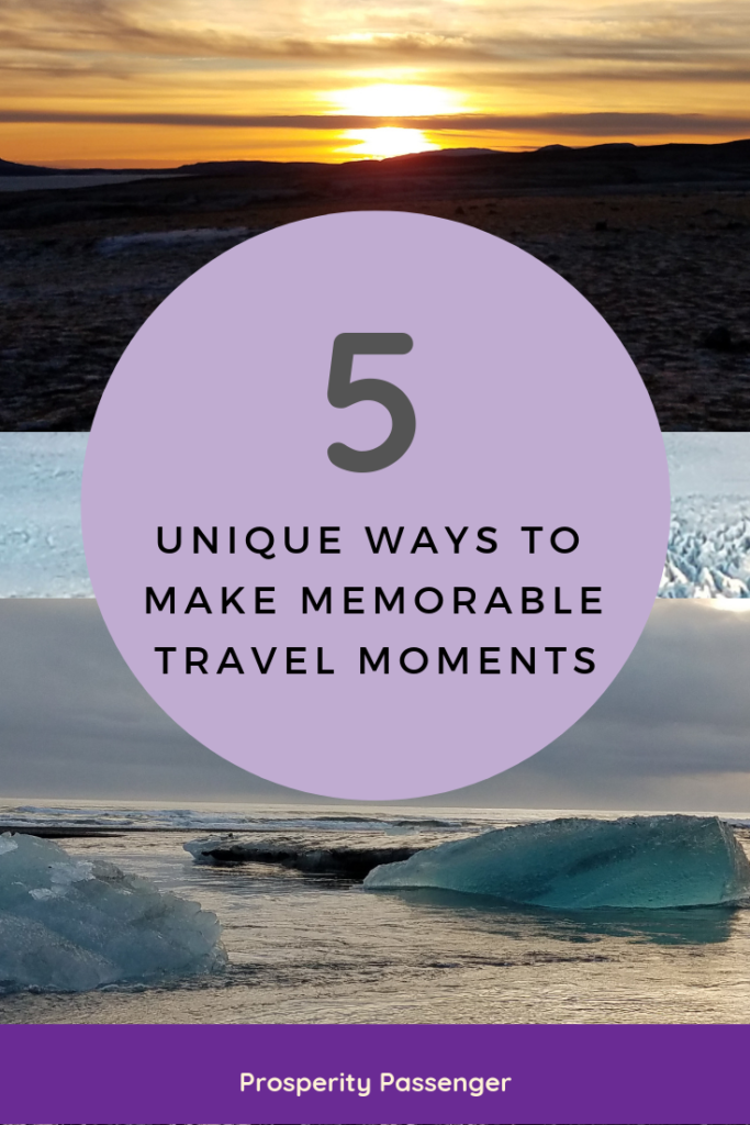 Memorable Travel Moments
