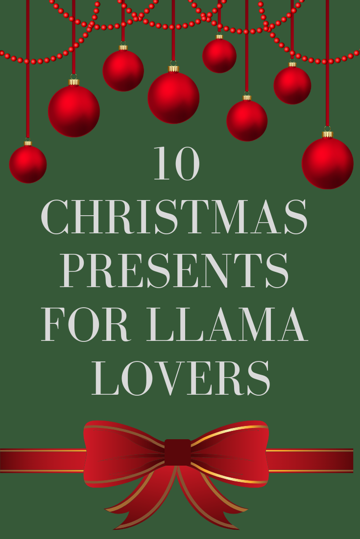 Christmas Presents for Llama Lovers